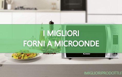 I migliori forni a microonde