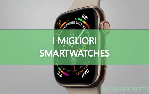 I migliori smartwatches