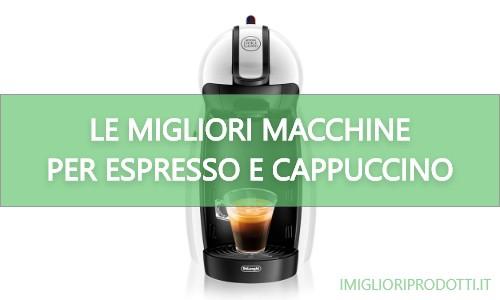 Macchine da espresso e cappuccino