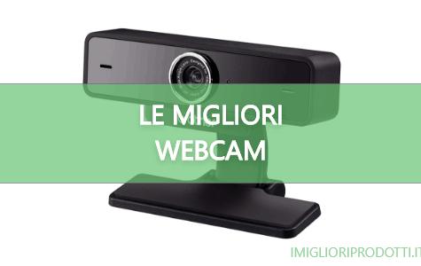 le migliori webcam